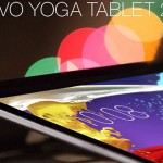 Lenovo Yoga Tablet 2, noi tablete cu Windows și Android